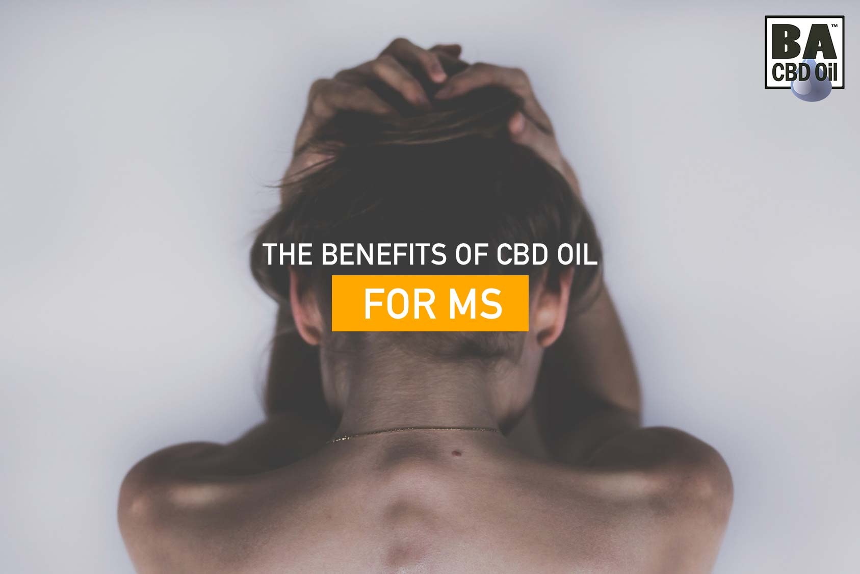 Benefits Of CBD Oil For MS